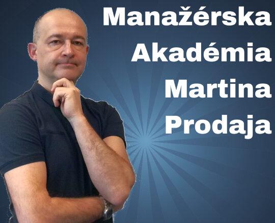Manažérska Akadémia Martina Prodaja podcast