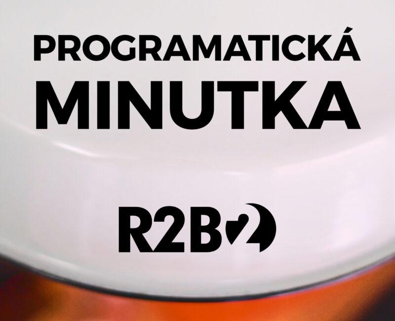 R2B2 - Programatická minutka podcast