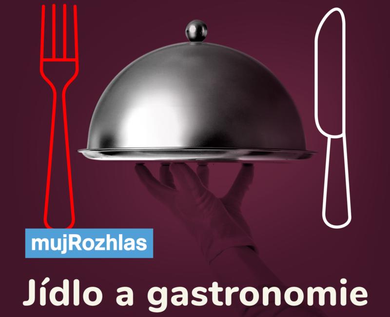 Jídlo a gastronomie podcast
