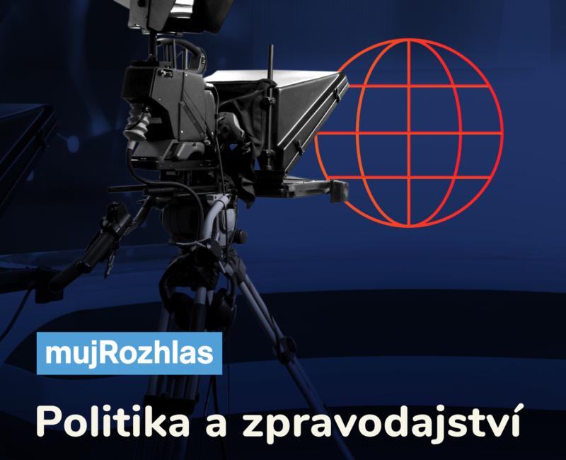 Politika a zpravodajství podcast