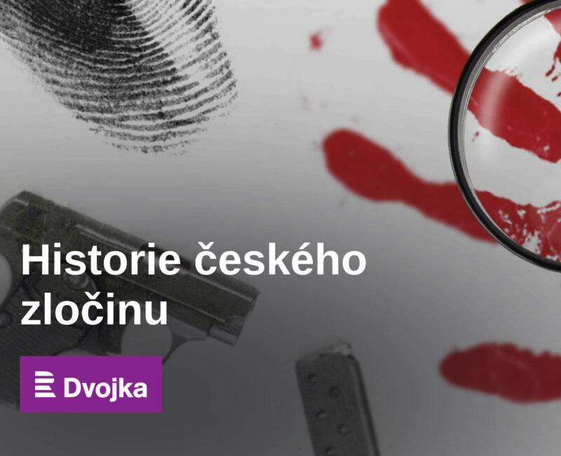 Historie českého zločinu podcast