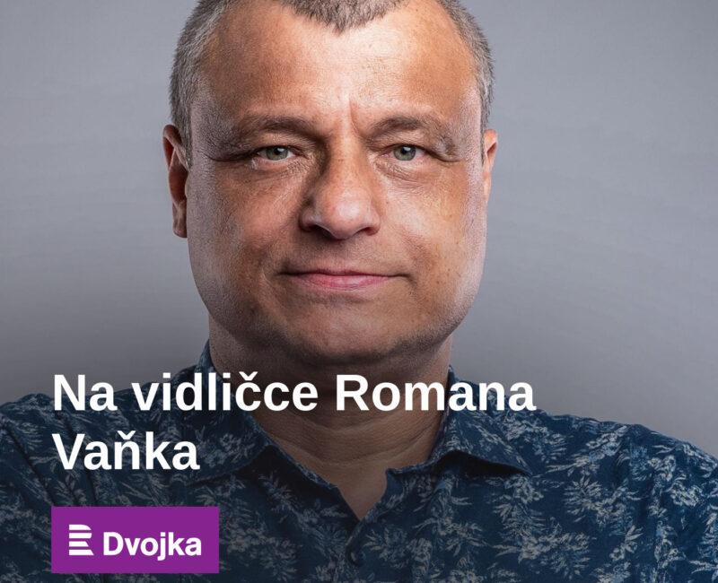 Na vidličce Romana Vaňka