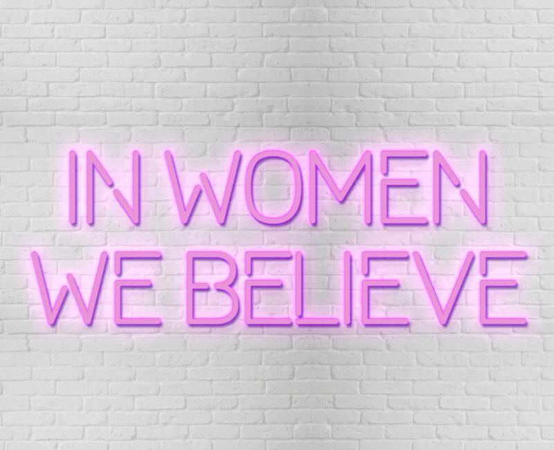 n Women We Believe