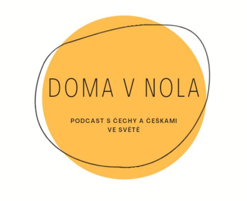 Doma v Nola: rozhovory s Čechy a Češkami ve světě
